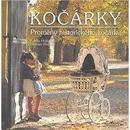 Kočárky: Proměny historického kočárku - Kniha