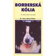 Borderská kólia: Čo všetko treba o nej vedieť - Kniha
