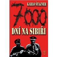 7000 dní na Sibiři - Kniha