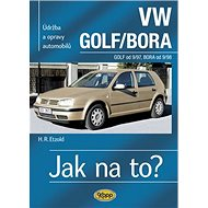 VW Golf od 9/97, VW Bora od 9/98: Udržba a opravy automobilů č. 67 - Kniha