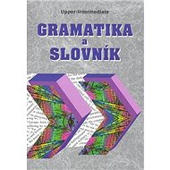Gramatika a slovník Upper-intermediate - Kniha