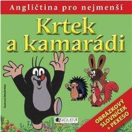 Krtek a kamarádi: Obrázkový slovníček + pexeso - Kniha