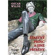 Šťastný princ a jiné příběhy - Kniha