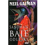 Sandman Báje a odlesky II: Sandman 7 - Kniha