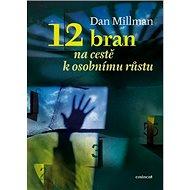 12 bran na cestě k osobnímu růstu - Kniha
