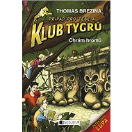 Klub Tygrů Chrám hromů - Kniha