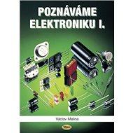 Poznáváme elektroniku I. - Kniha