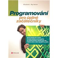 Programování pro úplné začátečníky - Kniha