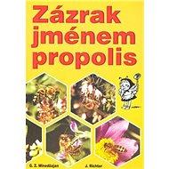 Zázrak jménem propolis - Kniha