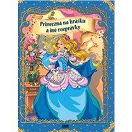 Princezná na hrášku a iné rozprávky - Kniha