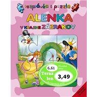 Alenka v krajine zázrakov: Rozprávka s puzzle - Kniha