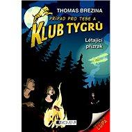 Klub Tygrů Létající přízrak - Kniha