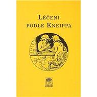 Léčení podle Kneippa - Kniha