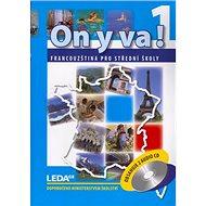 ON Y VA! 1. Sada učebnice + 2CD - Kniha