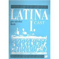Latina pro střední školy I.část - Kniha