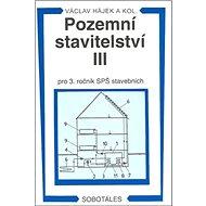 Pozemní stavitelství III pro 3. ročník SPŠ stavebních - Kniha