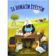Za domácím štěstím - Kniha