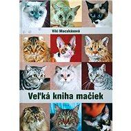 Veľká kniha mačiek - Kniha
