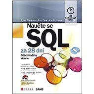 Naučte se SQL za 28 dní: Stačí hodina denně - Kniha