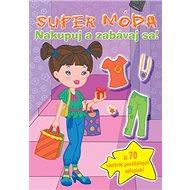 Super móda Nakupuj a zabávaj sa! - Kniha
