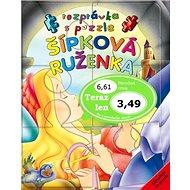 Šípková Ruženka: Rozprávka s puzzle - Kniha