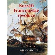 Korzáři Francouzské revoluce - Kniha