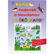 Kniha hádaniek a hlavolamov pre škôlkárov - Kniha