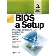 Bios a Setup: Průvodce základním nastavením počítače - Kniha