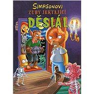 Simpsonovi Zuby jektající děsiál - Kniha