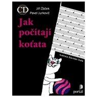 Jak počítají koťata: + CD - Kniha