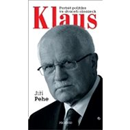 Klaus Portrét politika ve dvaceti obrazech - Kniha