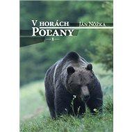 V horách Poľany 1 - Kniha