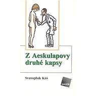 Z Aeskulapovy druhé kapsy - Kniha