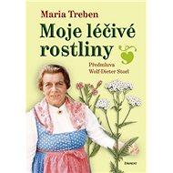 Moje léčivé rostliny - Kniha
