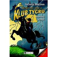 Klub Tygrů Bezhlavý jezdec - Kniha