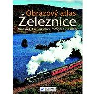 Obrazový atlas Železnice - Kniha