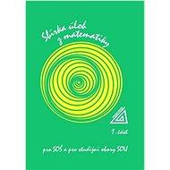 Sbírka úloh z matematiky pro SOŠ a studijní obory SOU: 1. část - Kniha
