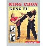 Wing Chun Kung fu - Kniha