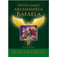 Léčivé karty Archanděla Rafaela - Kniha