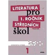 Kniha Literatura pro 1. ročník středních škol: Zkrácená verze - Kniha
