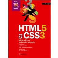 HTML5 a CSS3: Výukový kurz webového vývojáře - Kniha