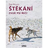 Štěkání: zvuk psí řeči - Kniha