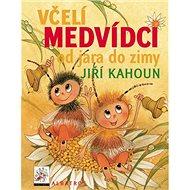 Včelí medvídci od jara do zimy - Kniha