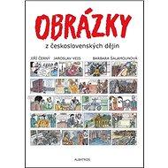 Obrázky z československých dějin - Kniha