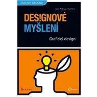 Designové myšlení: Grafický design - Kniha