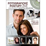 Fotografické postupy živě: Videokurzy Scotta Kelbyho - Kniha