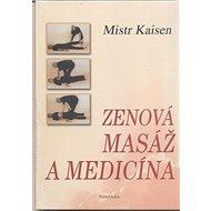 Zenová masáž a medicína - Kniha