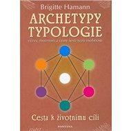 Kniha Archetypy typologie: Cesta k životnímu cíli - Kniha