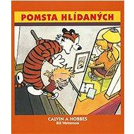 Calvin a Hobbes Pomsta hlídaných - Kniha