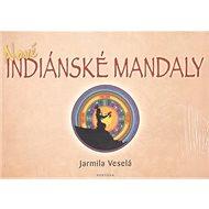 Nové indiánské mandaly - Kniha